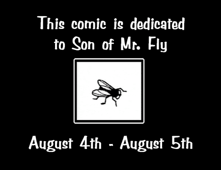 Son of Mr. Fly Dedication