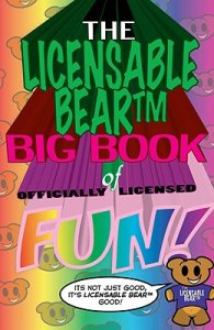 The collected comics of everyone's favorite Licensable Bear, NOW AVAILABLE!
